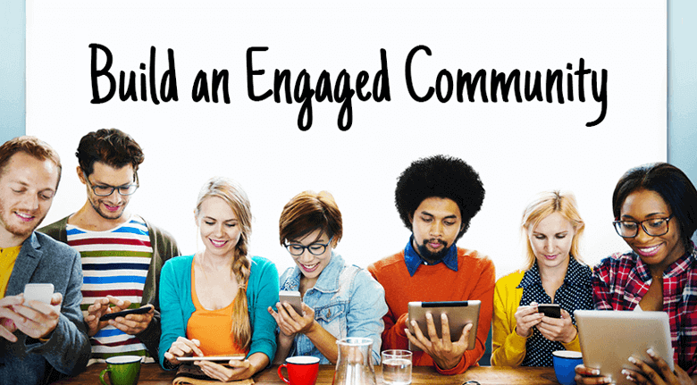 Who Cares About Followers, Build an Engaged Community