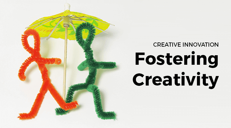 How We Foster Creativity