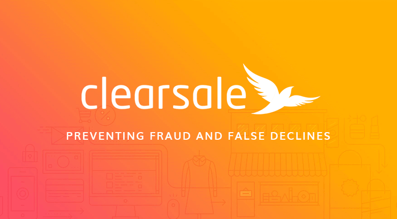 Preventing Fraud and False Declines with ClearSale