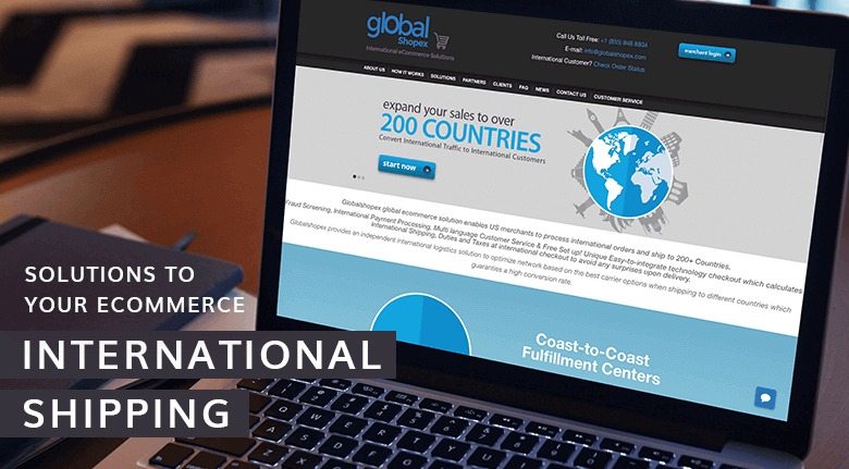 GlobalShopex: Comprehensive Solutions to Your eCommerce International Shipping