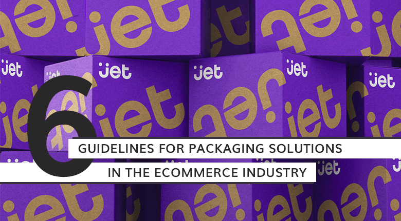 6 Guidelines for Packaging Solutions in the eCommerce Industry