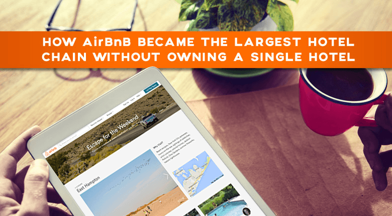 How AirBnB Became the Largest Hotel Chain