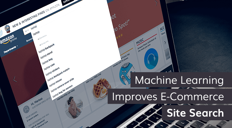 Machine Learning Improves E-Commerce Site Search